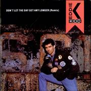 Click here for more info about 'Eddie Kidd - Don't Let The Day Get Any Longer'