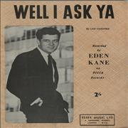 Click here for more info about 'Eden Kane - Well I Ask Ya'