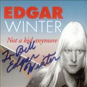 Click here for more info about 'Edgar Winter - Not A Kid Anymore - Autographed'