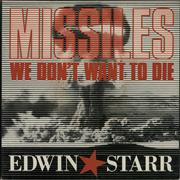 Click here for more info about 'Edwin Starr - Missiles (We Don't Want To Die)'