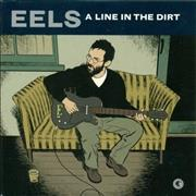 Click here for more info about 'Eels - A Line In The Dirt'