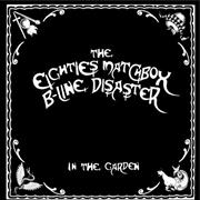 Click here for more info about 'Eighties Matchbox B-Line Disaster  - In The Garden'