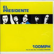 Click here for more info about 'El Presidente - 100mph'