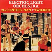 Click here for more info about 'Electric Light Orchestra - 21st Century Man / Twilight'