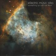 Click here for more info about 'Electric Music AKA - Something Up With The Stars'