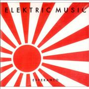 Elektric Music Esperanto USA CD album