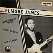 Click here for more info about 'Elmore James - Done Somebody Wrong / Pickin' The Blues / Dust My Broom'