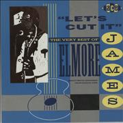 Click here for more info about 'Elmore James - Let's Cut It - The Very Best Of Elmore James'