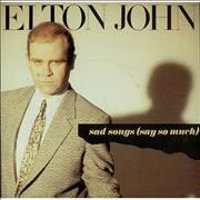 Click here for more info about 'Elton John - Sad Songs (Say So Much)'