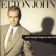 Click here for more info about 'Elton John - Sad Songs [Say So Much]'