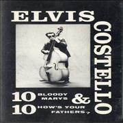 Click here for more info about 'Elvis Costello - 10 Bloody Mary's & 10 How's Your Fathers?'