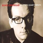 Click here for more info about 'Elvis Costello - 13 Steps Lead Down'