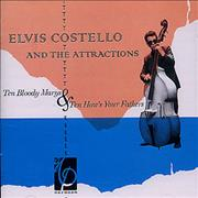 Click here for more info about 'Elvis Costello - Ten Bloody Marys & Ten How's You Fathers'