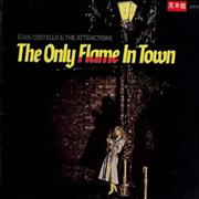 Click here for more info about 'Elvis Costello - The Only Flame In Town - no obi'