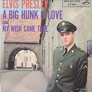Click here for more info about 'Elvis Presley - A Big Hunk O' Love - P/S'