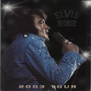 Click here for more info about 'Elvis : The Concert 2003 Tour'