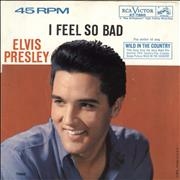 "Elvis Presley I Feel So Bad USA 7"" vinyl"