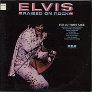 Elvis Presley Raised On Rock / For Ol' Times Sake USA vinyl LP