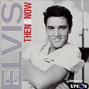 Click here for more info about 'Elvis Presley - Then & Now'