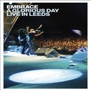 Click here for more info about 'Embrace - A Glorious Day - Live In Leeds'
