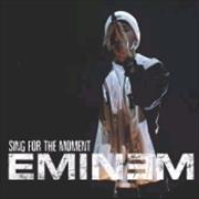 Click here for more info about 'Eminem - Sing For The Moment'