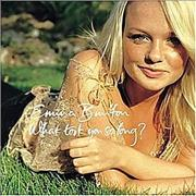 Click here for more info about 'Emma Bunton - What Took You So Long?'