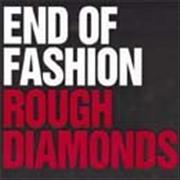 Click here for more info about 'End Of Fashion - Rough Diamonds / Anything Goes'