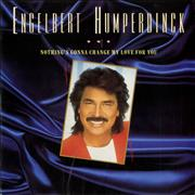 Click here for more info about 'Engelbert Humperdinck (Singer) - Nothing's Gonna Change My Love For You'