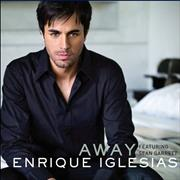 Click here for more info about 'Enrique Iglesias - Away'