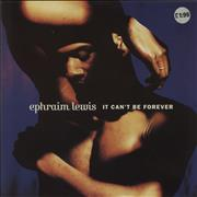 Click here for more info about 'Ephraim Lewis - It Can't Be Forever'