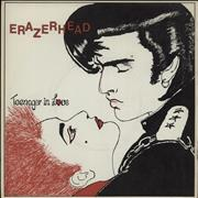 Click here for more info about 'Erazerhead - Teenager In Love'