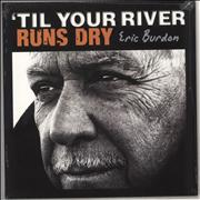 Click here for more info about 'Eric Burdon - 'Til Your River Runs Dry - Sealed'