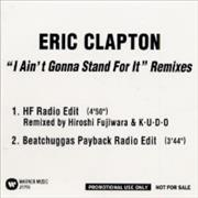 Click here for more info about 'I Ain't Gonna Stand For It Remixes'