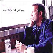 Click here for more info about 'Eric Clapton - (I) Get Lost'