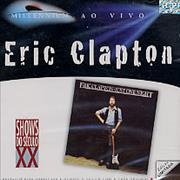 Click here for more info about 'Eric Clapton - Millennium Ao Vivo - Just One Night'