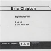 Click here for more info about 'Eric Clapton - Say What You Will'