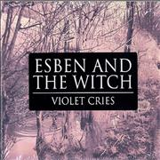 Esben And The Witch Violet Cries UK CD album