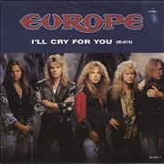 Click here for more info about 'Europe - I'll Cry For You'
