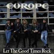 Click here for more info about 'Europe - Let The Good Times Rock'