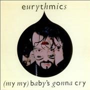 Click here for more info about 'Eurythmics - (My My) Baby's Gonna Cry'