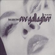 Click here for more info about 'Eve Gallagher - Love Come Down '91 Mixes'