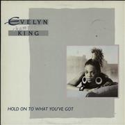 Click here for more info about 'Evelyn 'Champagne' King - Hold On To What You've Got'