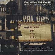 Click here for more info about 'Everything But The Girl - I Didn't Know I Was Looking For Love EP'