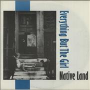 Click here for more info about 'Everything But The Girl - Native Land'