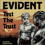Click here for more info about 'Evident - Test The Trust'