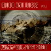 Click here for more info about 'Ewan MacColl & Peggy Seeger - Blood And Roses - Volume 4'