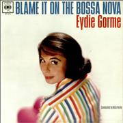 Click here for more info about 'Eydie Gormé - Blame It On The Bossa Nova'