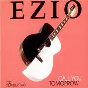 Click here for more info about 'Ezio - Call You Tomorrow'
