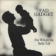 Click here for more info about 'Fad Gadget - For Whom The Bell Tolls'