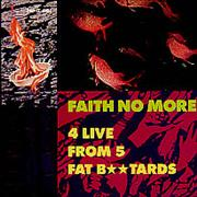 Click here for more info about 'Faith No More - 4 Live From 5 Fat Bastards - No Fish'
